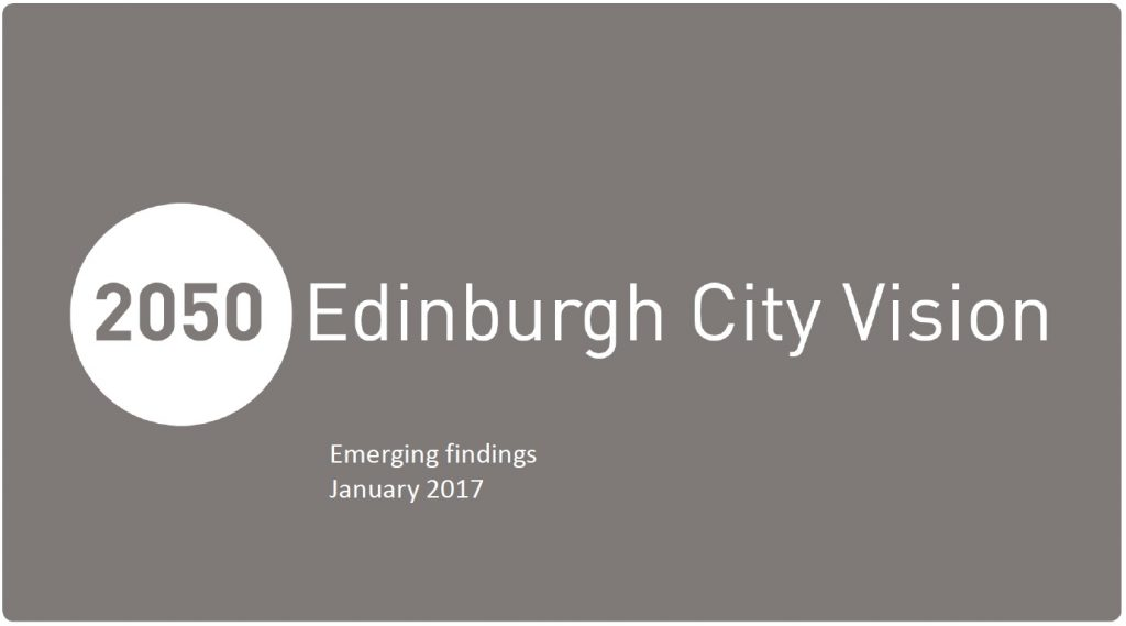 2050 Edinburgh City Vision - Emerging Findings