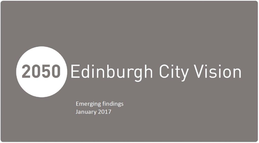 2050 Edinburgh City Vision - Emerging Findings